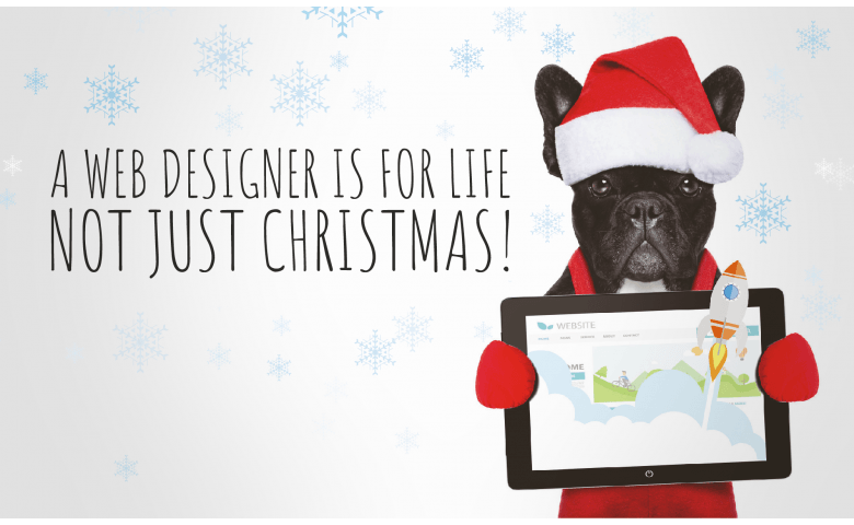 A Web Designer is for life, not just christmas 1